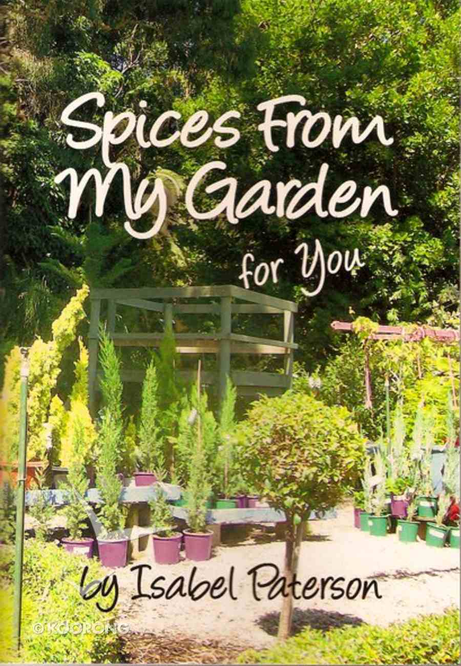 Spices From My Garden For You Paperback