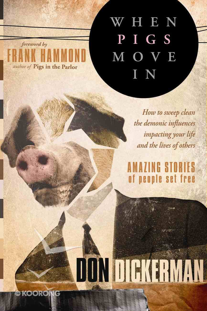 When Pigs Move in Paperback