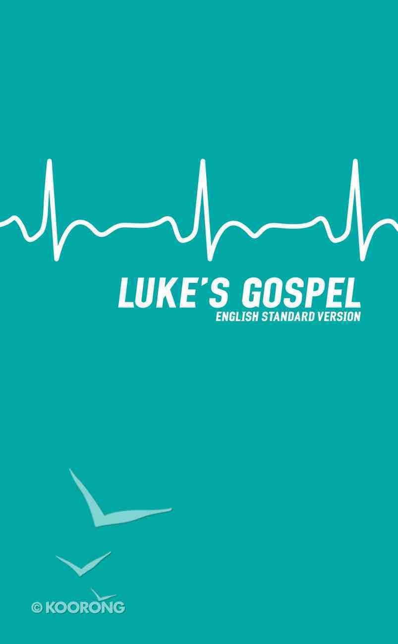 ESV Luke's Gospel Paperback