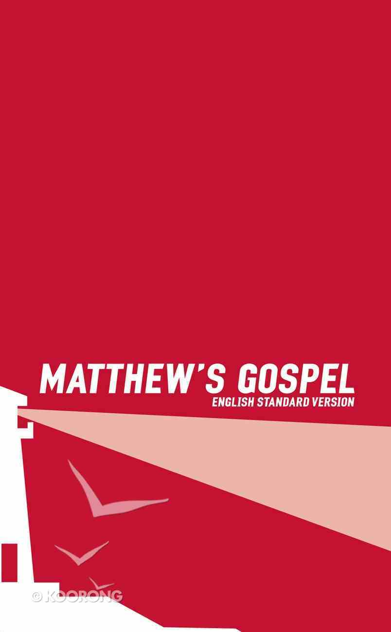 ESV Matthew's Gospel Paperback