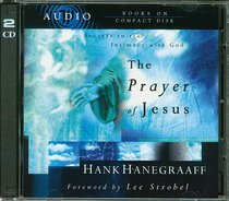 Album Image for The Prayer of Jesus: Secrets to Real Intimacy With God - DISC 1