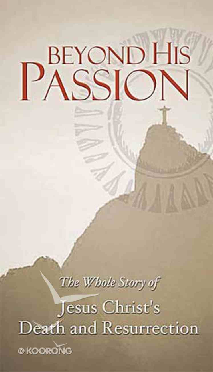 Beyond His Passion Paperback