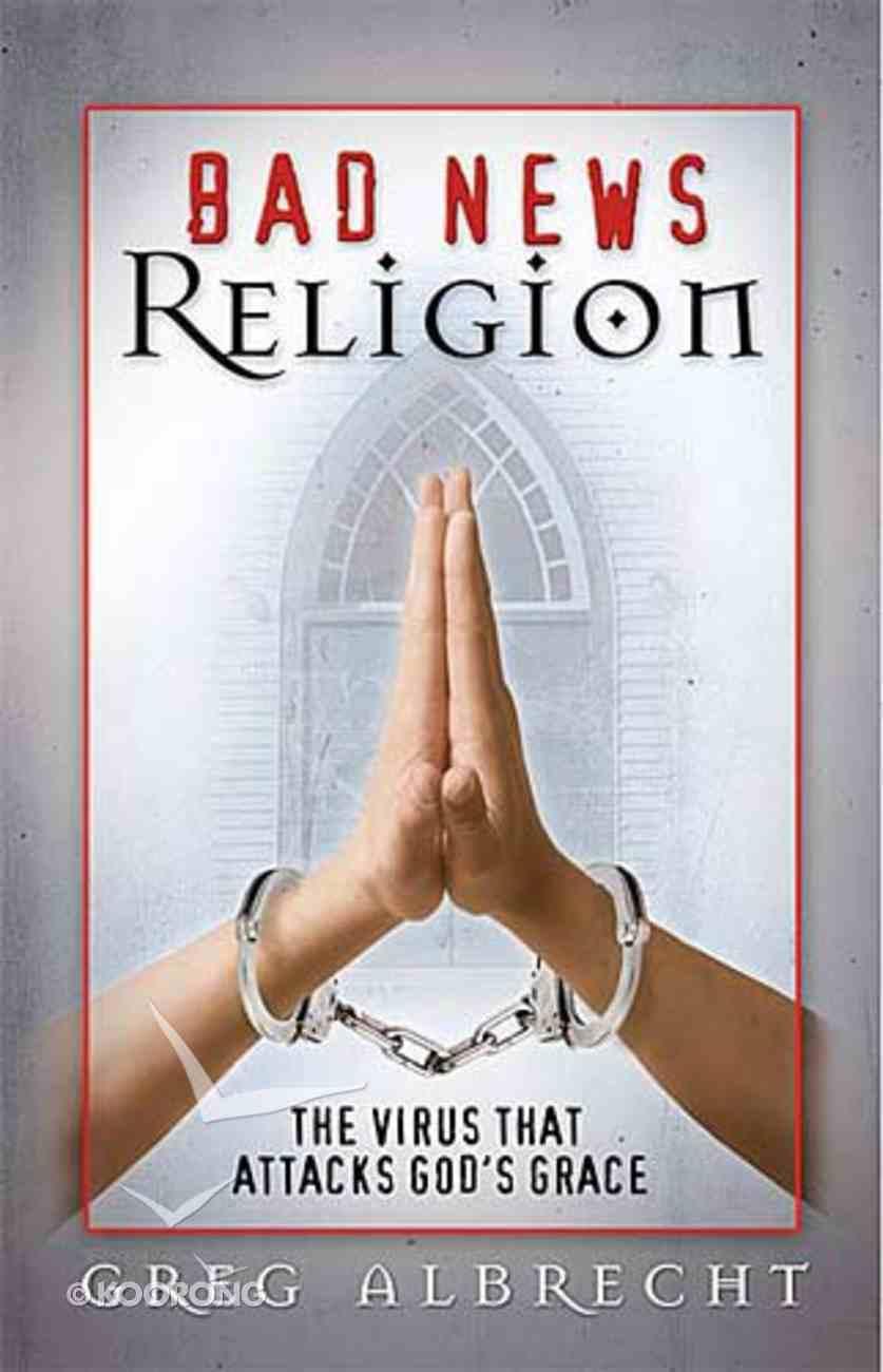 Bad News Religion Paperback