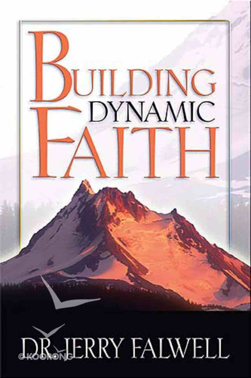 Building Dynamic Faith Hardback