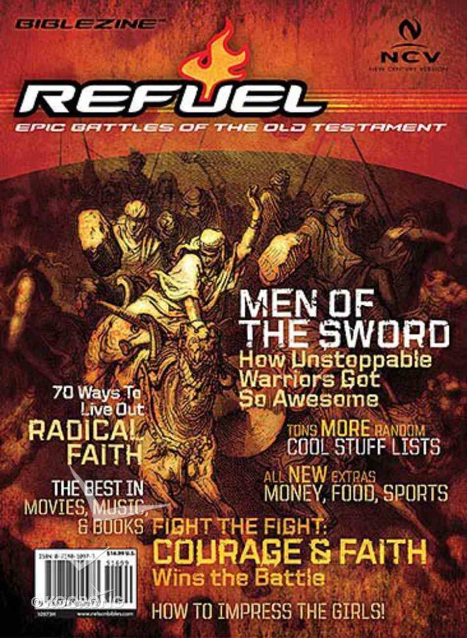 Ncv Refuel: The Complete New Testament For Guys (Refuel Biblezine Series) A4 PB Format