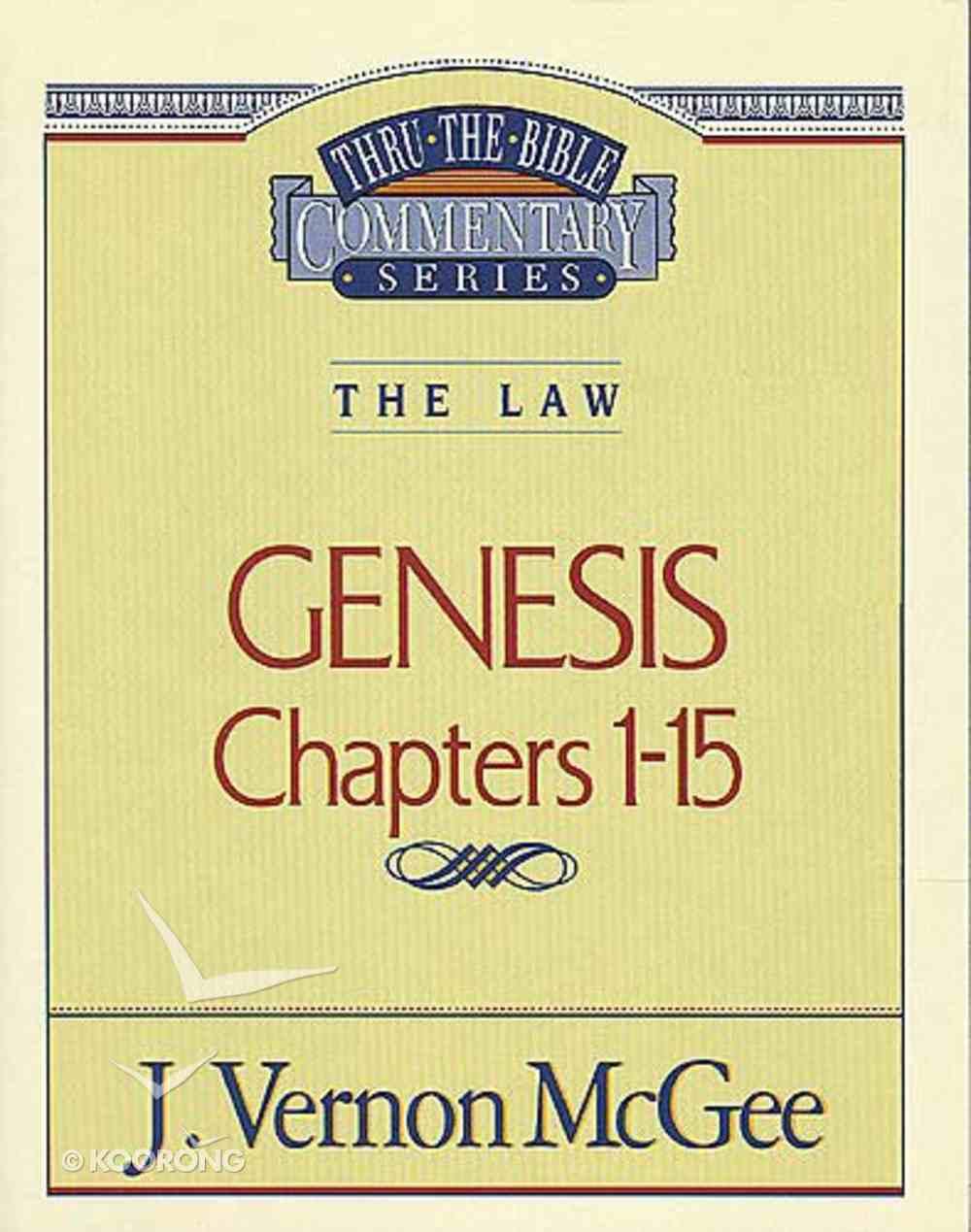 Thru the Bible OT #01: Genesis (Volume 1) (#01 in Thru The Bible Old Testament Series) Paperback