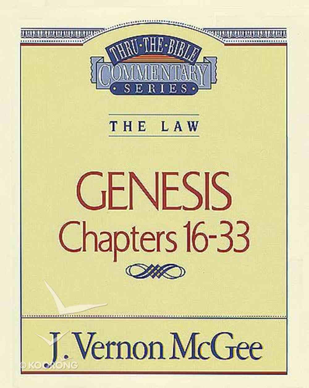 Thru the Bible OT #02: Genesis (Volume 2) (#02 in Thru The Bible Old Testament Series) Paperback