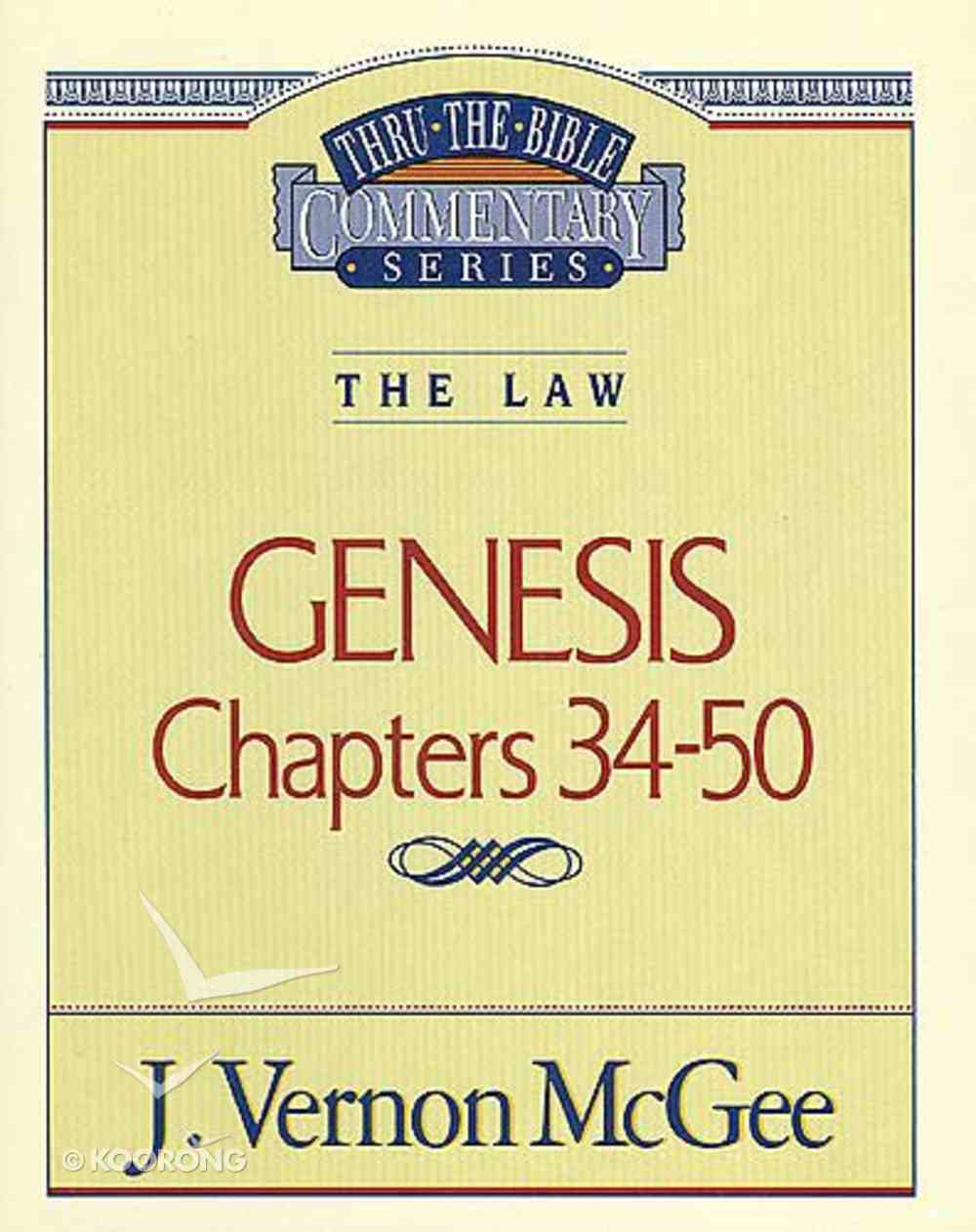 Thru the Bible OT #03: Genesis (Volume 3) (#03 in Thru The Bible Old Testament Series) Paperback