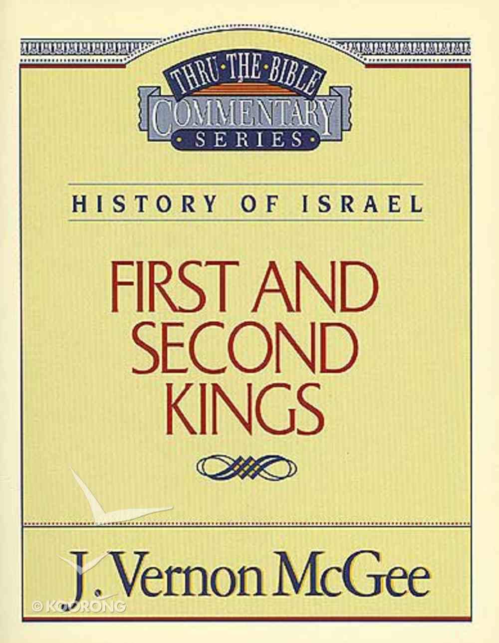 Thru the Bible OT #13: 1 & 2 Kings (#13 in Thru The Bible Old Testament Series) Paperback