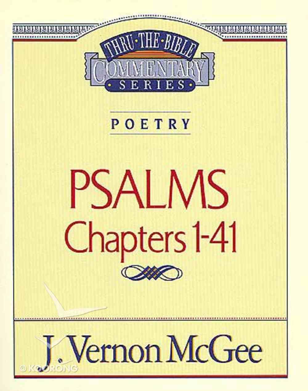 Thru the Bible OT #17: Psalms (Volume 1) (#17 in Thru The Bible Old Testament Series) Paperback