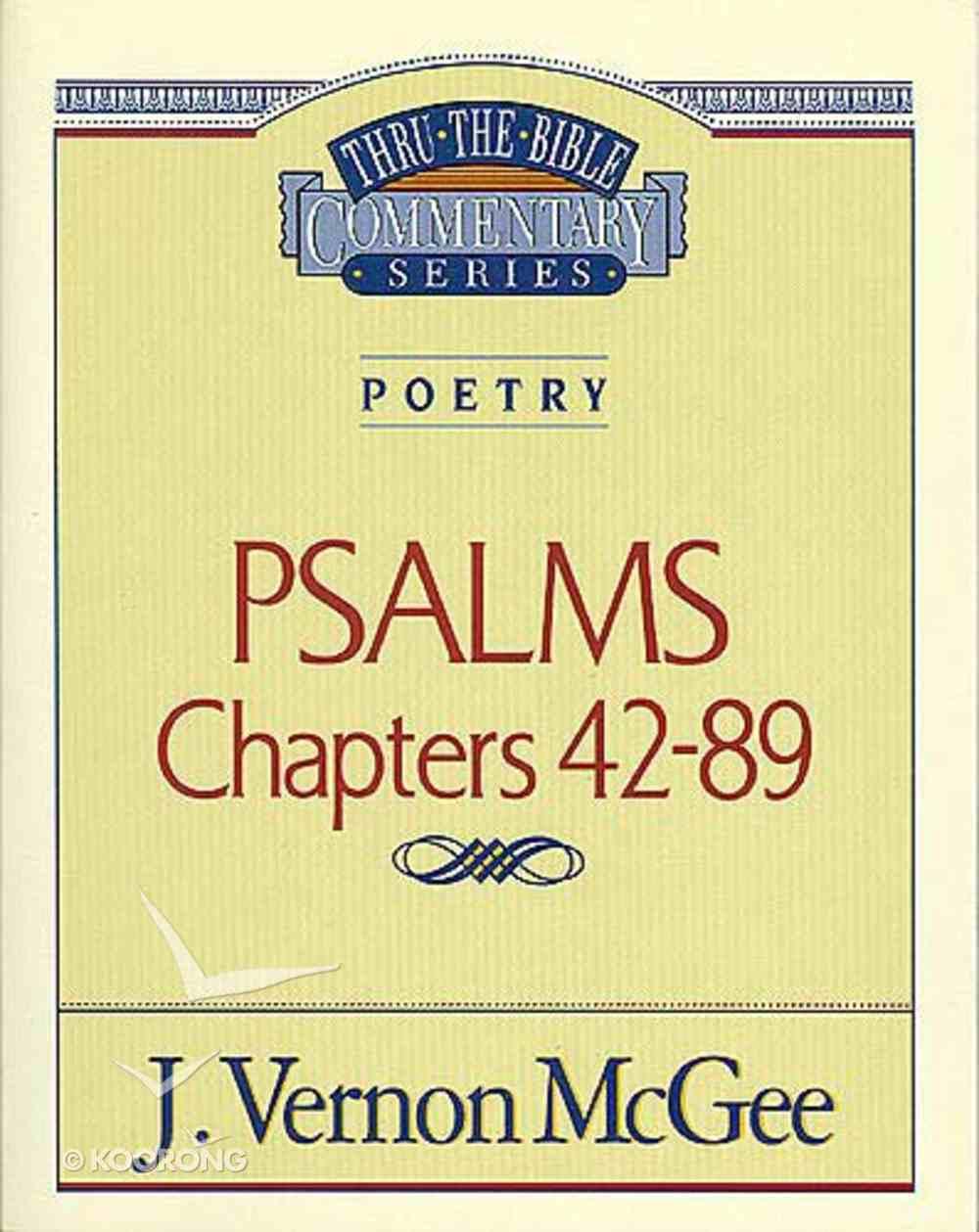 Thru the Bible OT #18: Psalms (Volume 2) (#18 in Thru The Bible Old Testament Series) Paperback