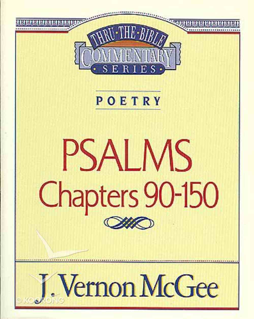 Thru the Bible OT #19: Psalms (Volume 3) (#19 in Thru The Bible Old Testament Series) Paperback
