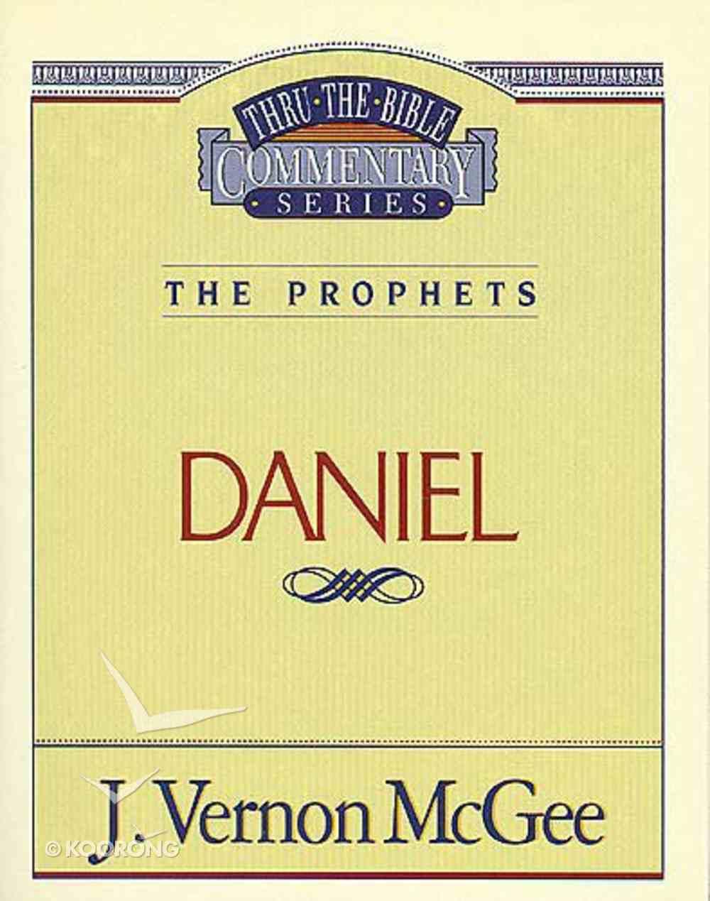 Thru the Bible OT #26: Daniel (#26 in Thru The Bible Old Testament Series) Paperback