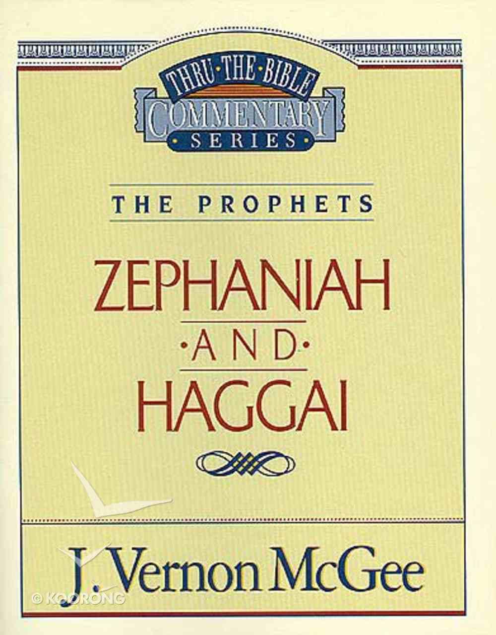 Thru the Bible OT #31: Zephaniah/Haggai (#31 in Thru The Bible Old Testament Series) Paperback