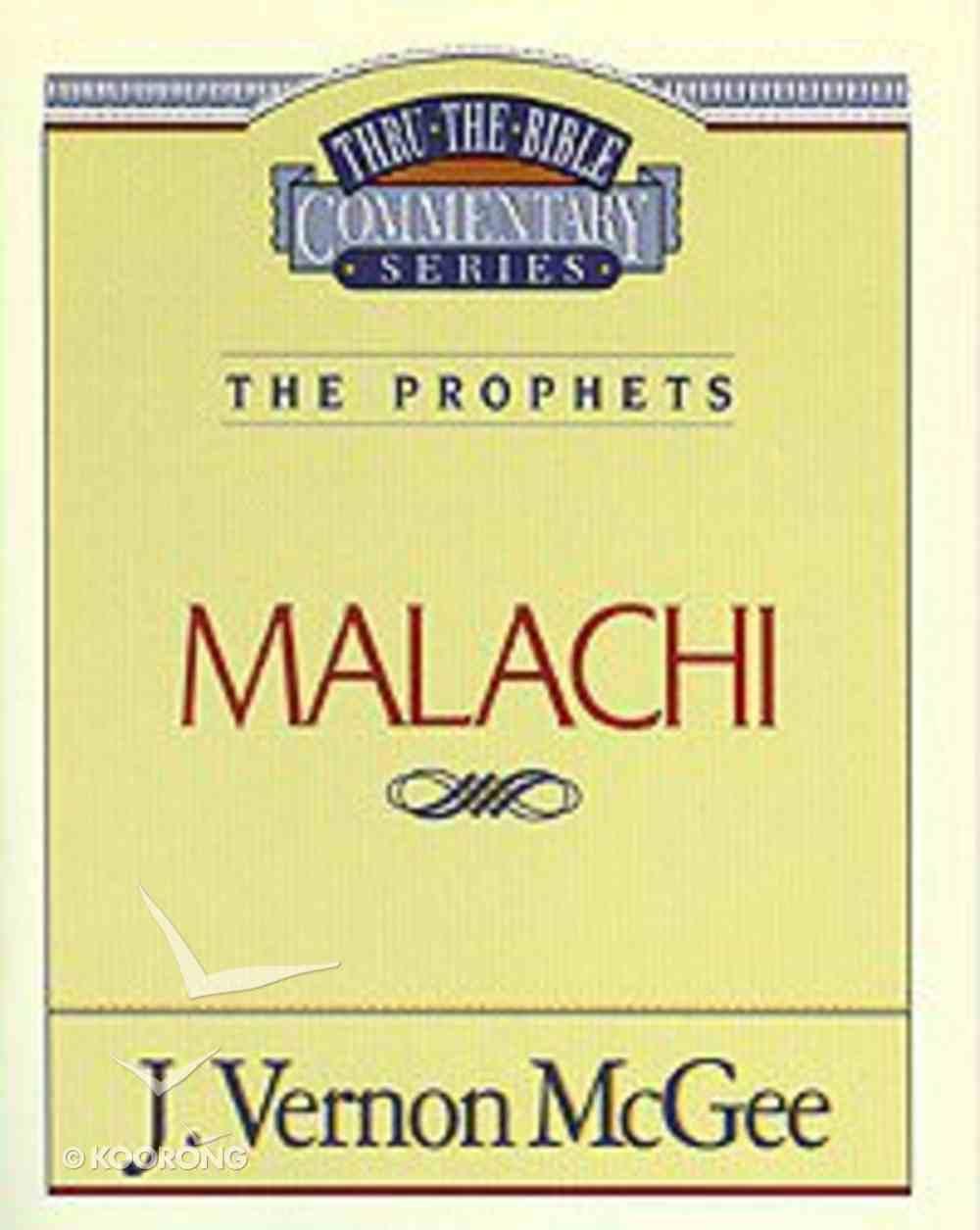 Thru the Bible OT #33: Malachi (#33 in Thru The Bible Old Testament Series) Paperback
