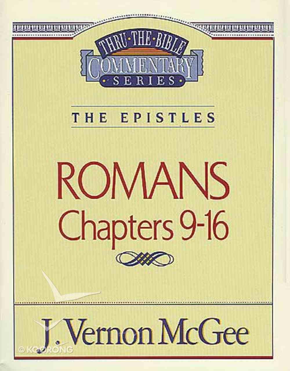 Thru the Bible NT #43: Romans (Volume 2) (#43 in Thru The Bible New Testament Series) Paperback