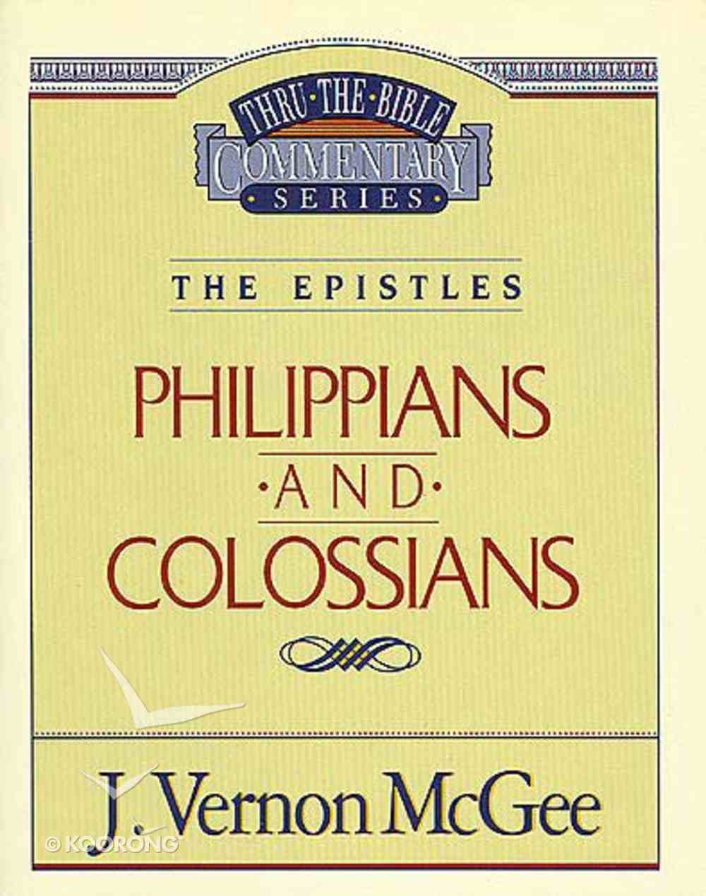 Ttb NT #48: Philippians / Colossians Paperback