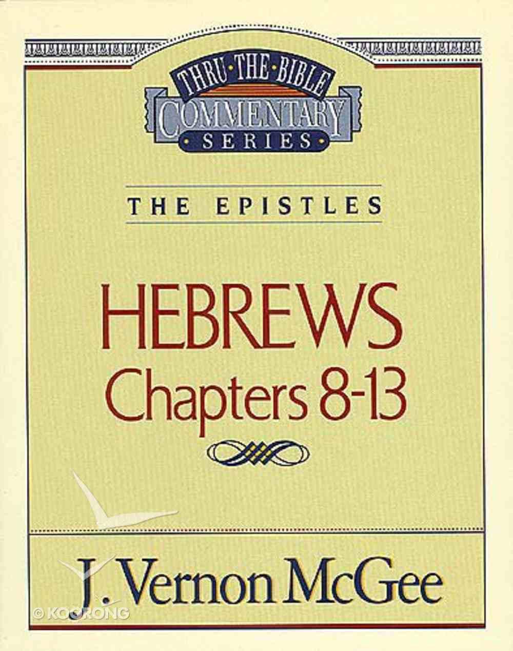 Ttb NT #52: Hebrews Volume 2 Paperback
