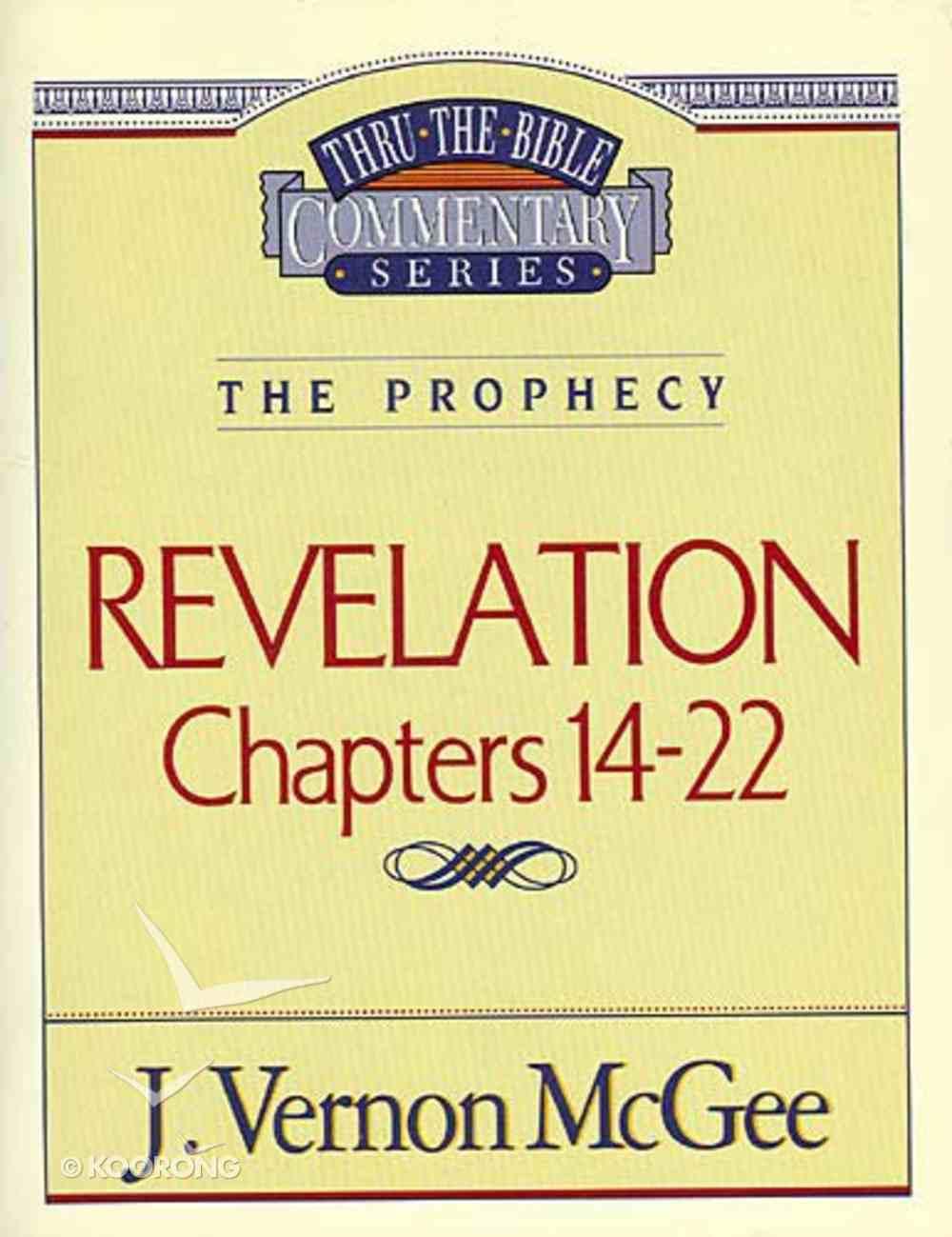 Thru the Bible NT #60: Revelation (Volume 3) (#60 in Thru The Bible New Testament Series) Paperback