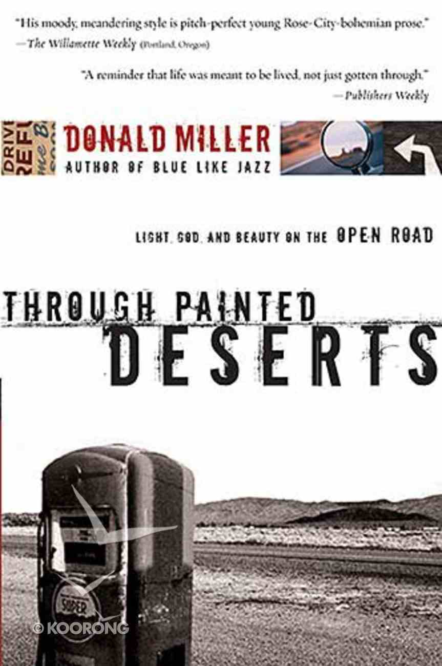 Through Painted Deserts Paperback