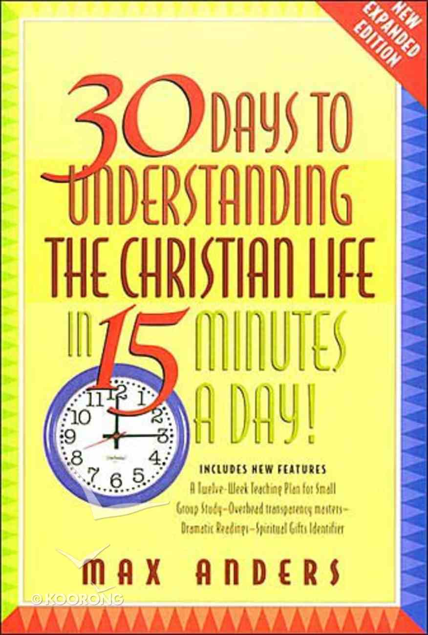30 Days to Understanding the Christian Life Paperback