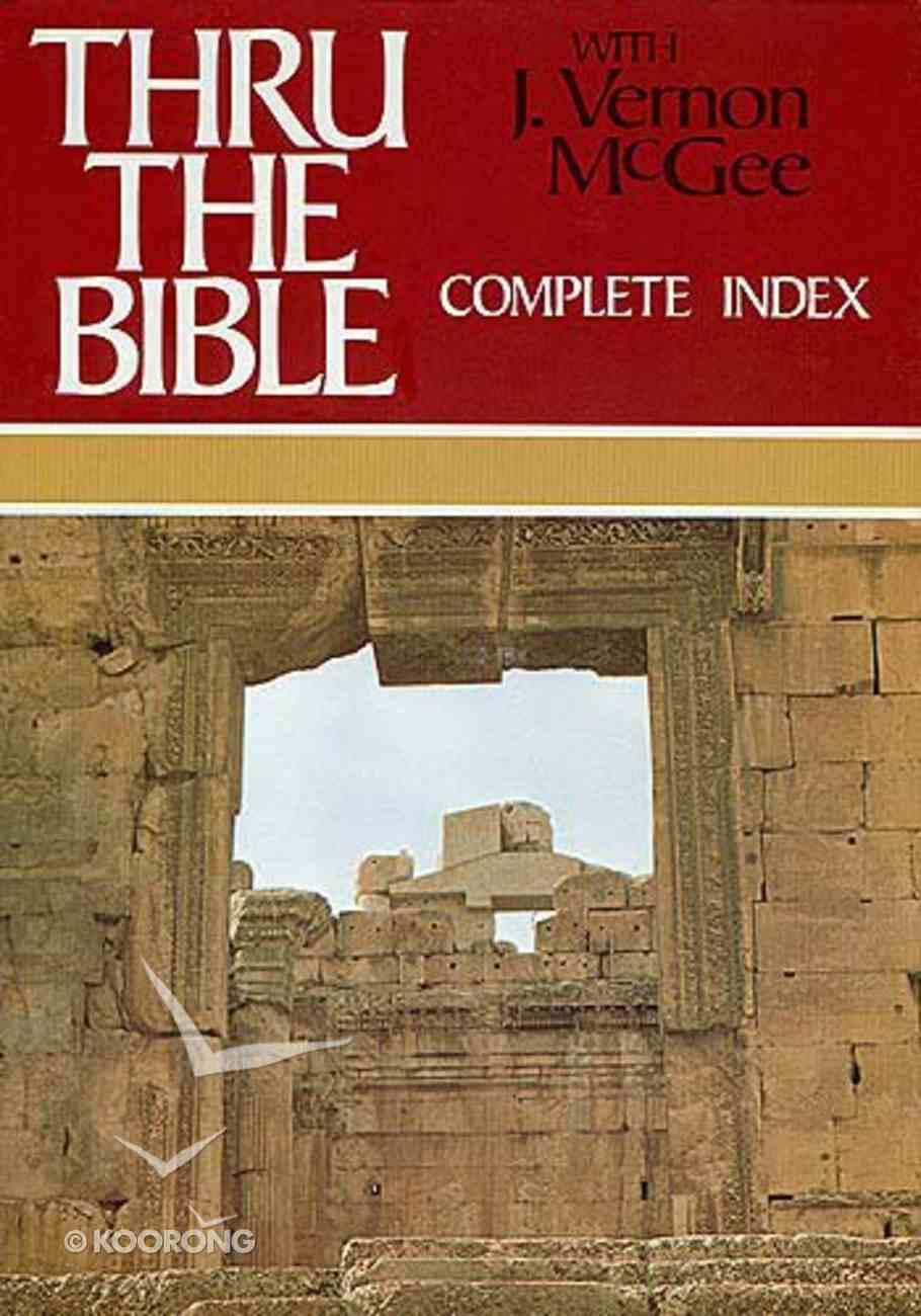 Thru the Bible: Complete Index Hardback