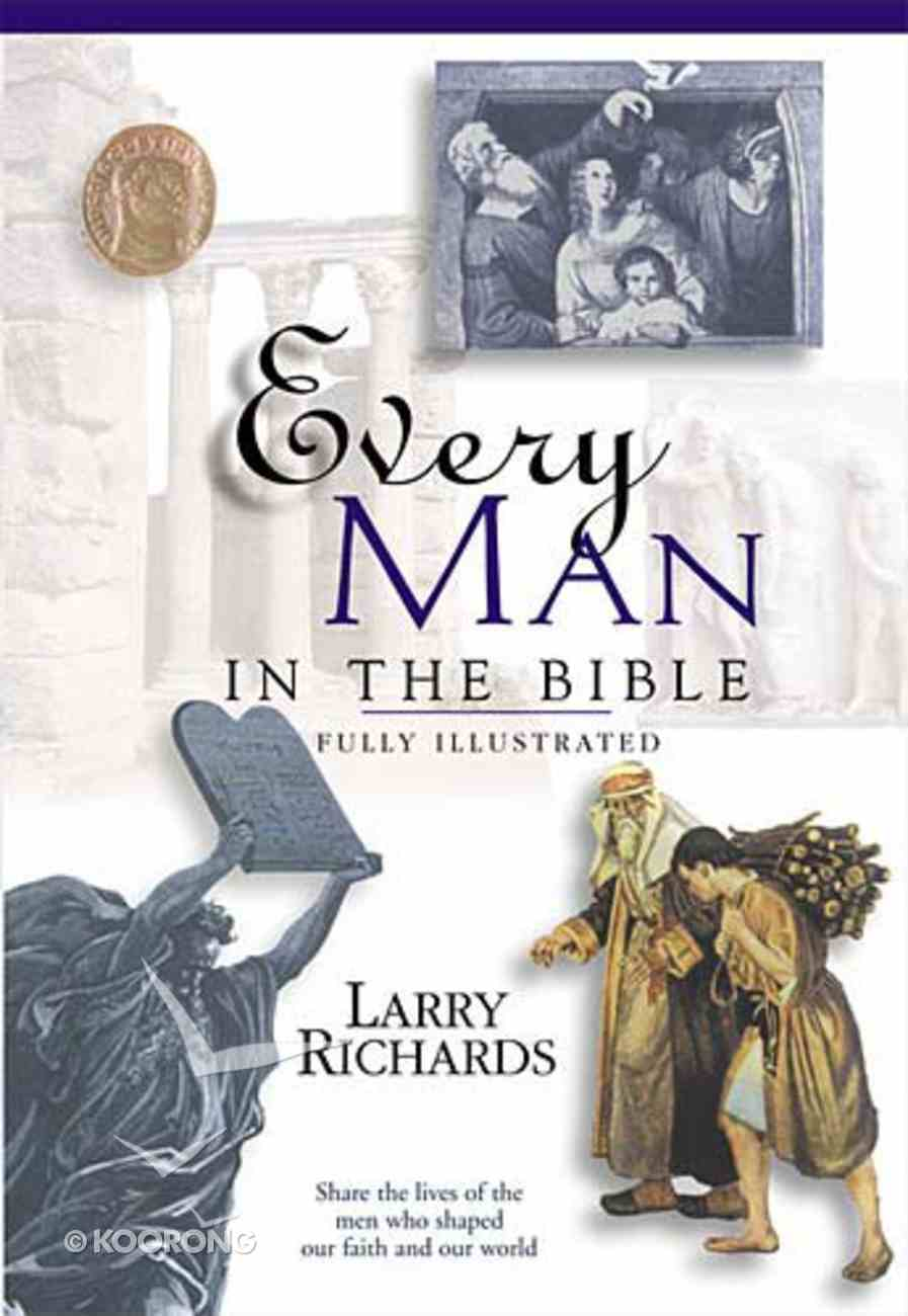 Every Man in the Bible (Everything In The Bible Series) Paperback