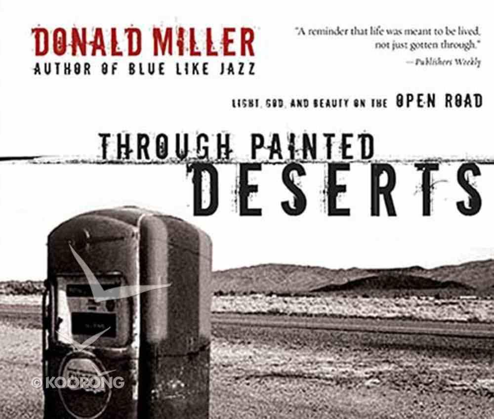 Through Painted Deserts CD