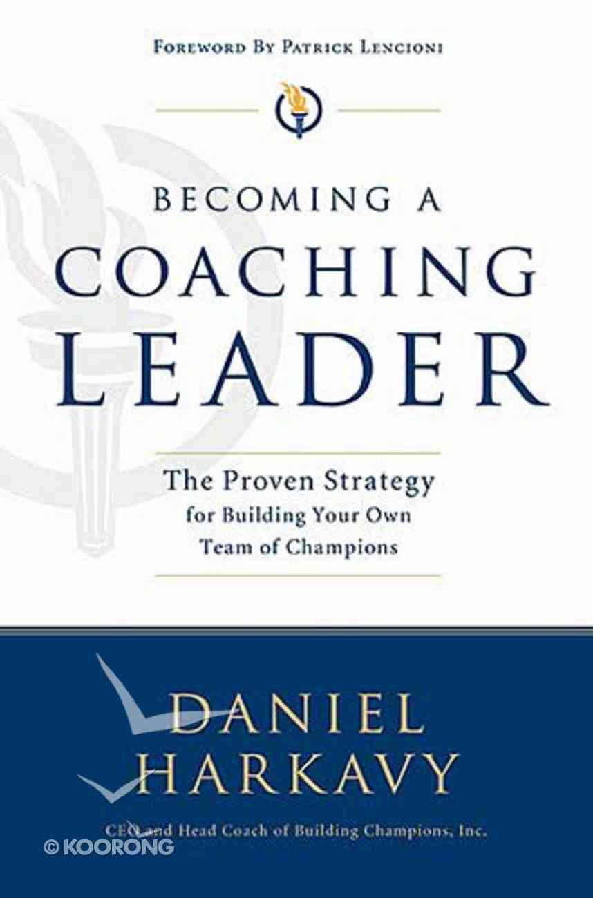 Becoming a Coaching Leader Hardback