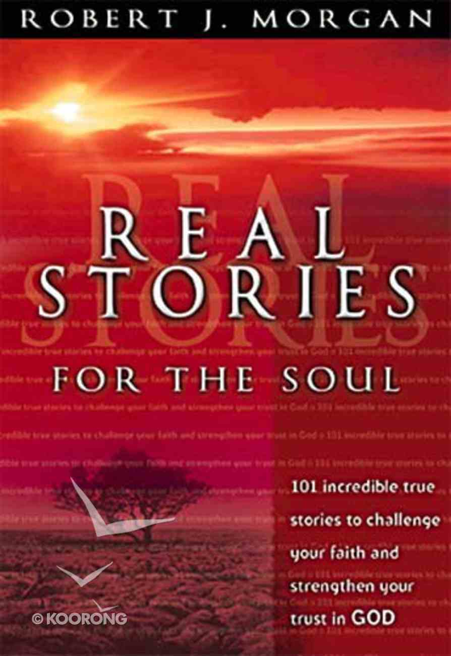 Real Stories For the Soul Paperback