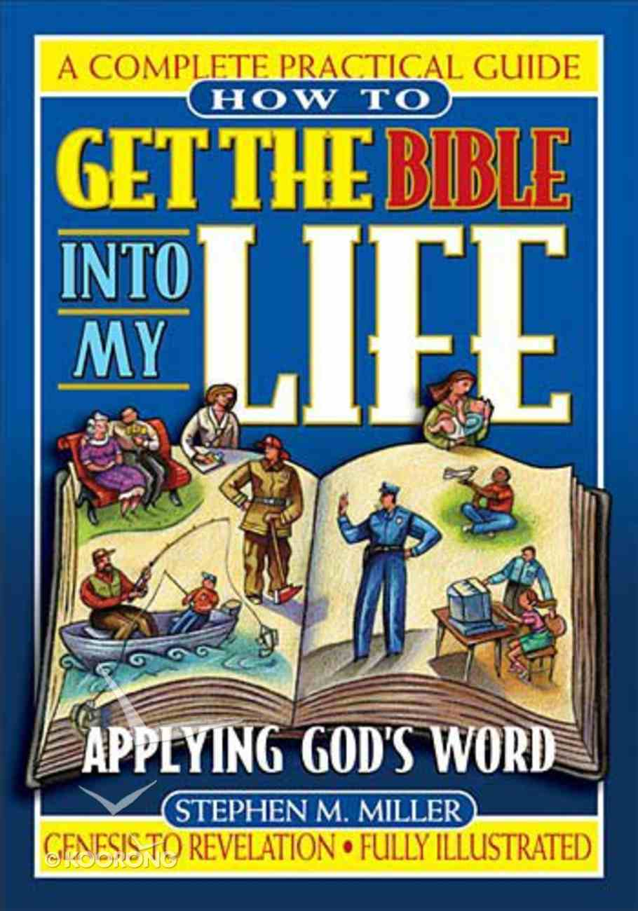 How to Get the Bible Into My Life Paperback