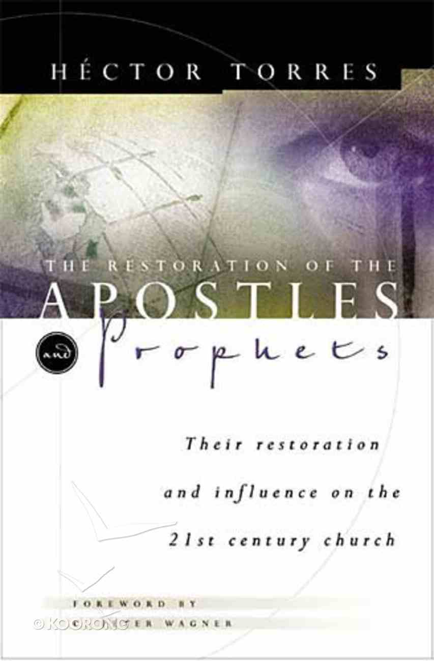 The Restoration of the Apostles and Prophets Paperback