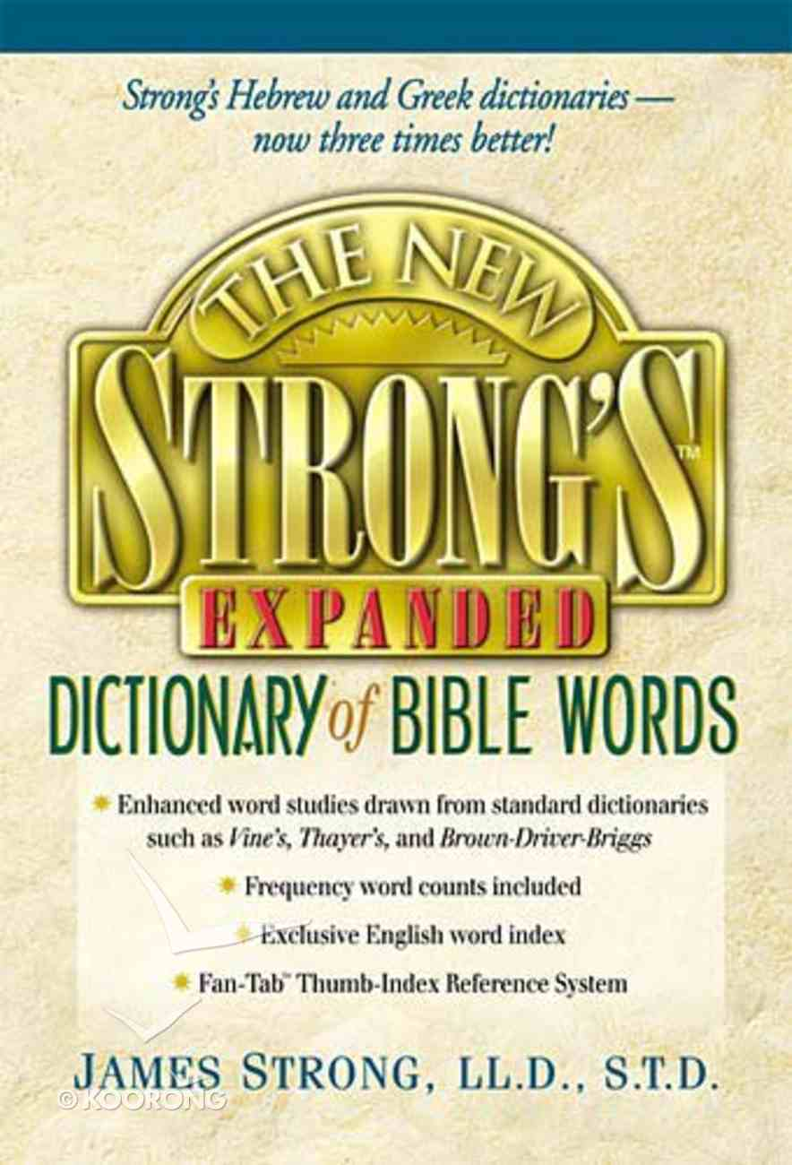 New Strong's Expanded Dictionary of Bible Words Hardback