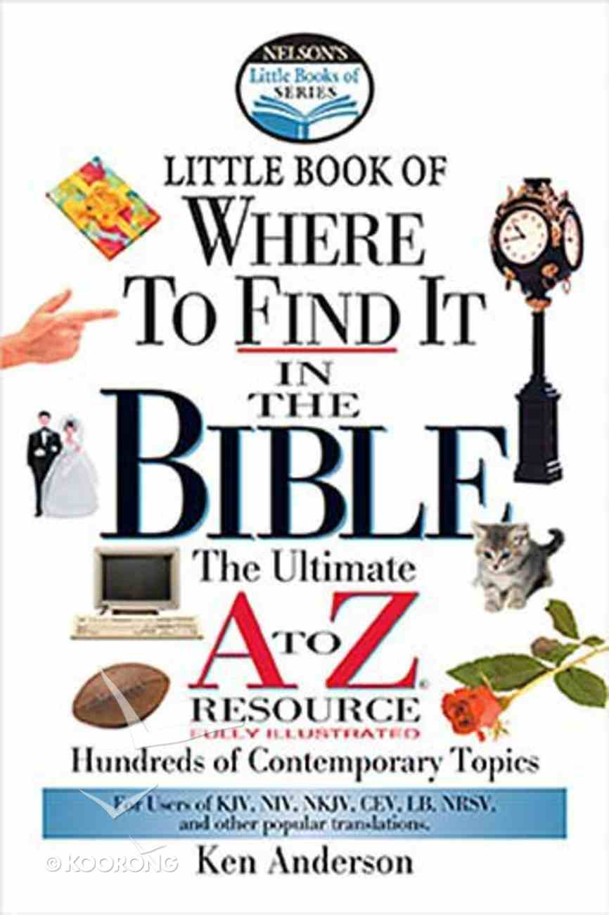 Little Book of Where to Find It in the Bible Paperback