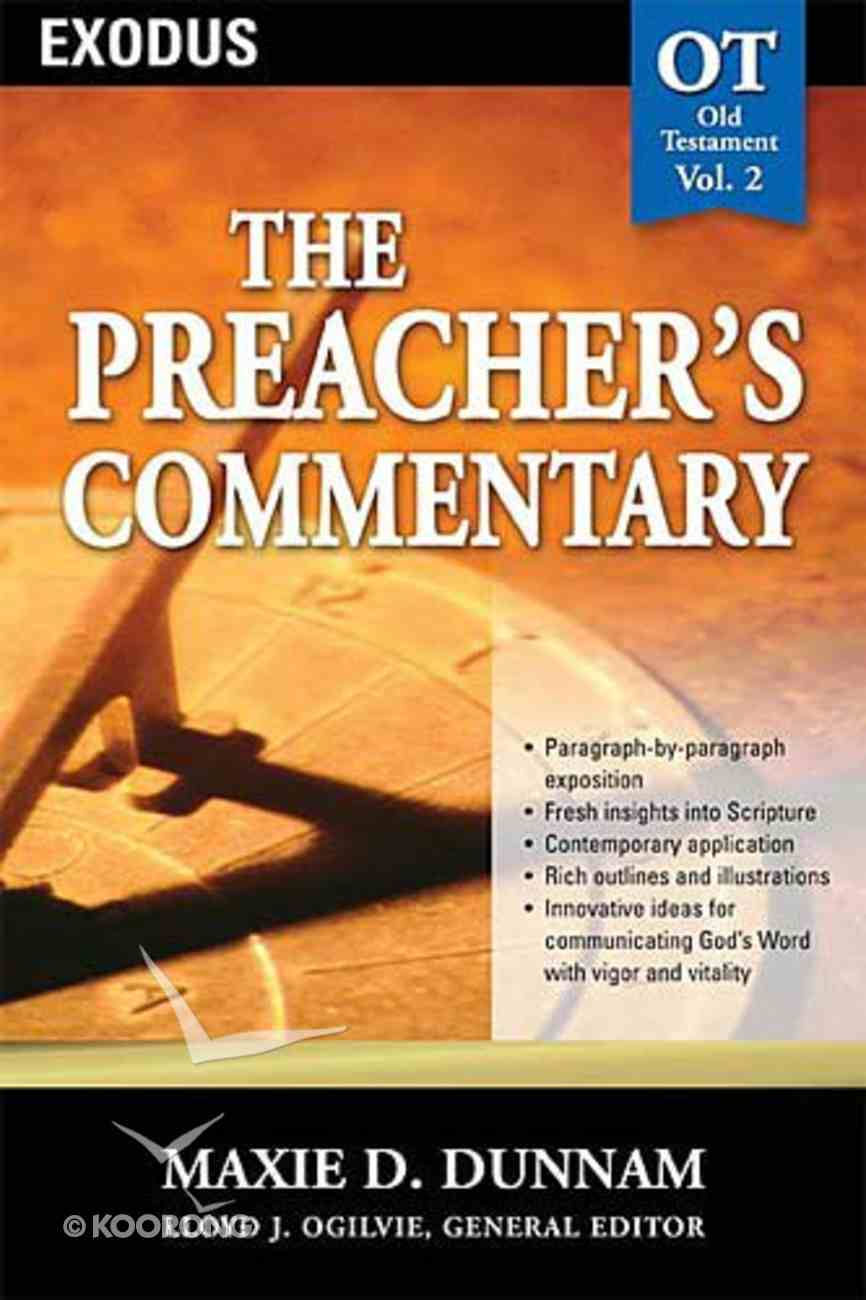 Exodus (#02 in Preacher's Commentary Series) Paperback
