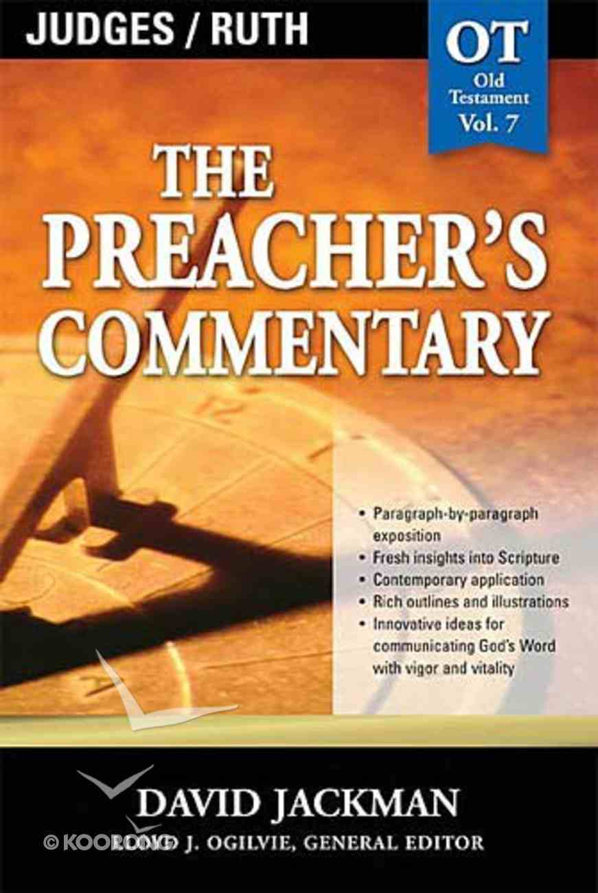 Judges/Ruth (#07 in Preacher's Commentary Series) Paperback