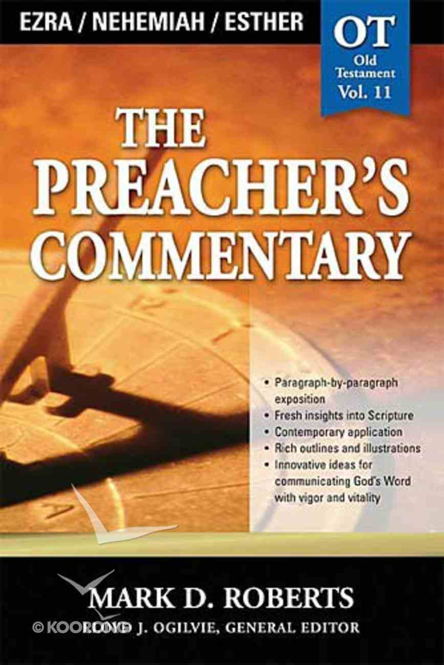 Ezra, Nehemiah & Esther (#11 in Preacher's Commentary Series) Paperback