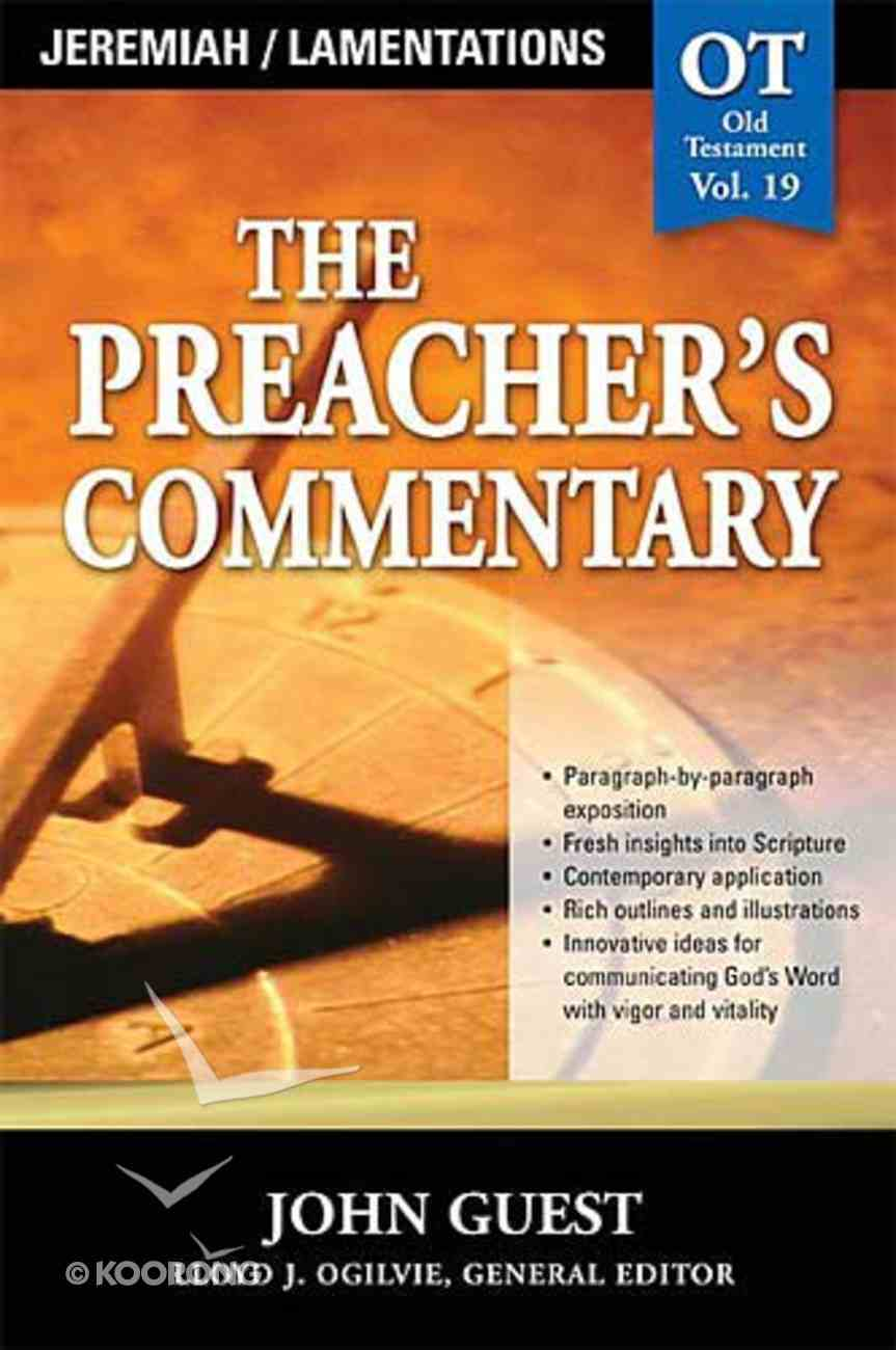 Jeremiah & Lamentations (#19 in Preacher's Commentary Series) Paperback