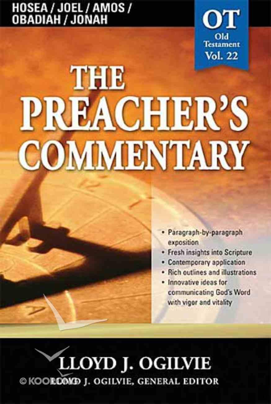 Hosea/Joel/Amos/Obadiah/Jonah (#22 in Preacher's Commentary Series) Paperback