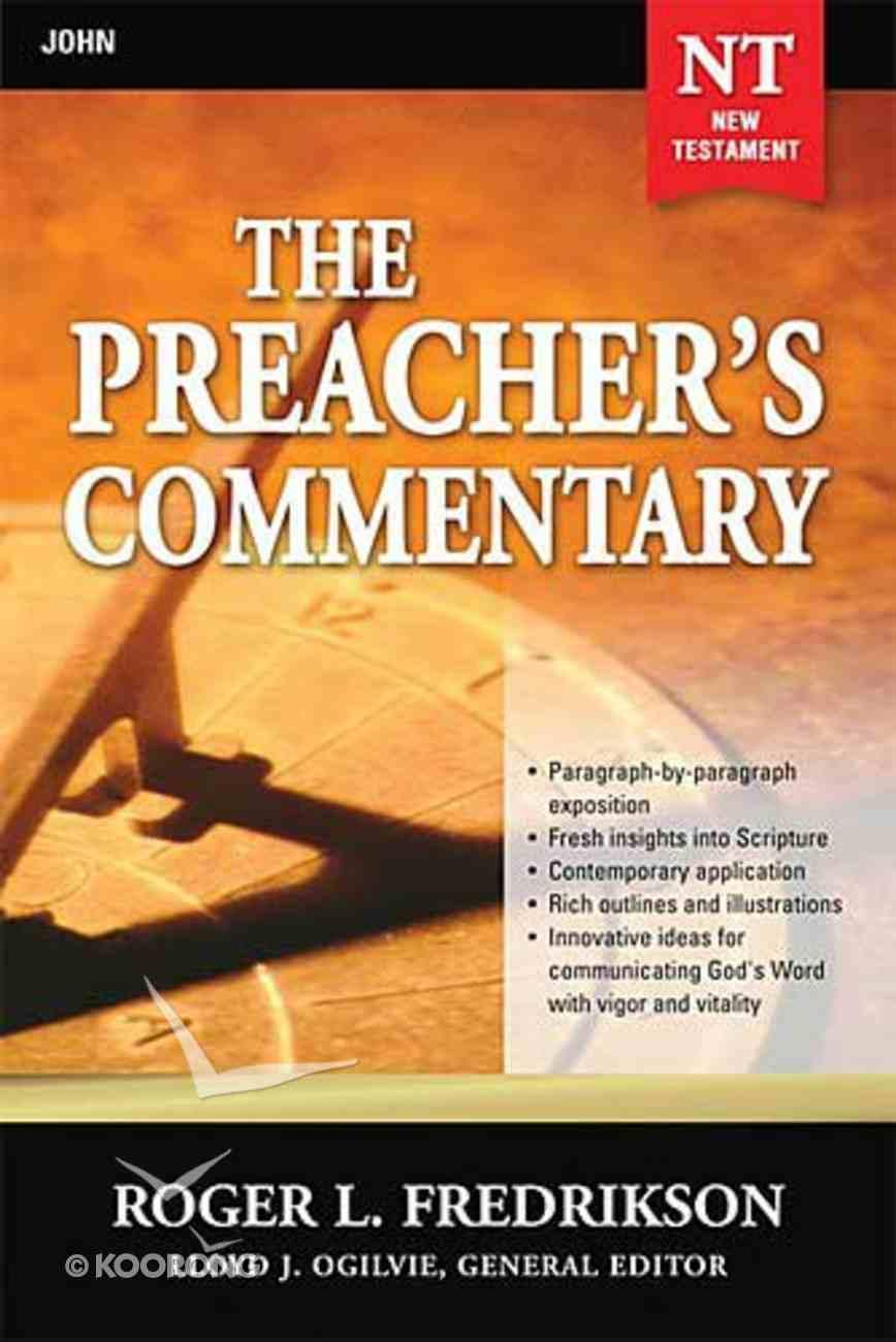 John (#27 in Preacher's Commentary Series) Paperback