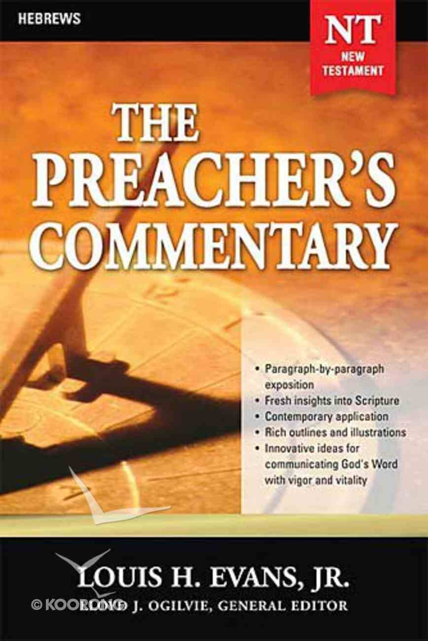 Hebrews (#33 in Preacher's Commentary Series) Paperback