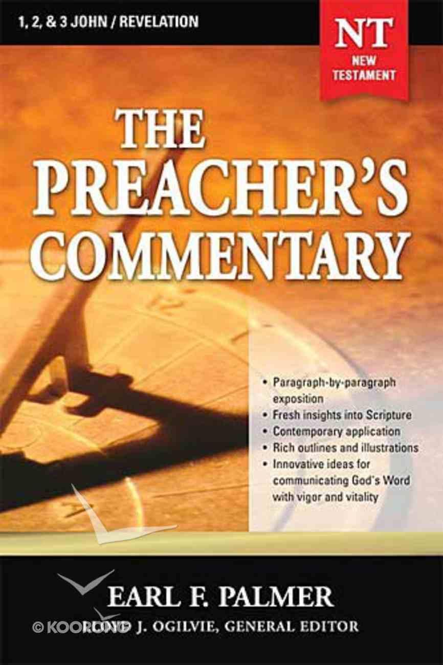 1,2,3 John/Revelation (#35 in Preacher's Commentary Series) Paperback