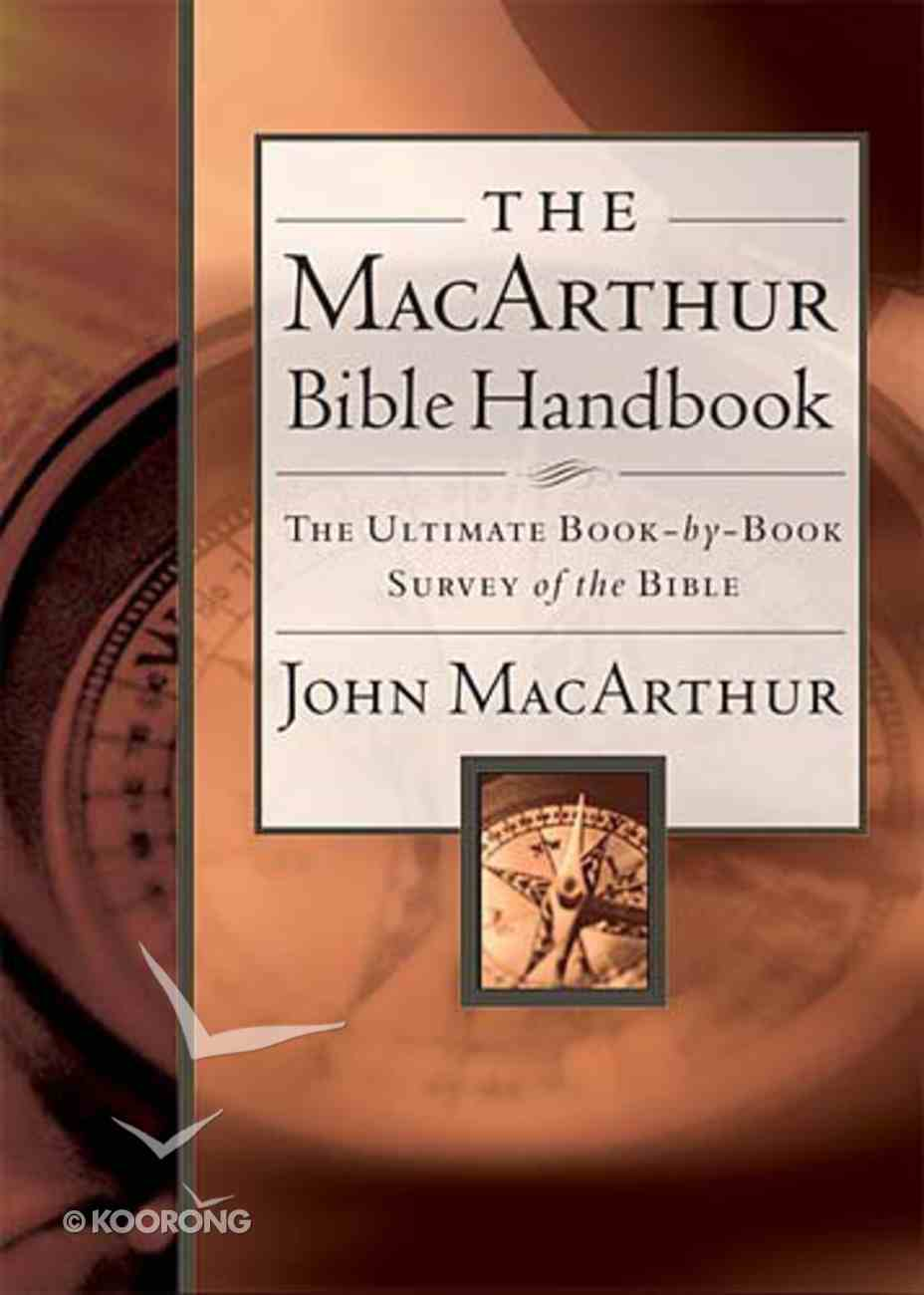 The Macarthur Bible Handbook Hardback
