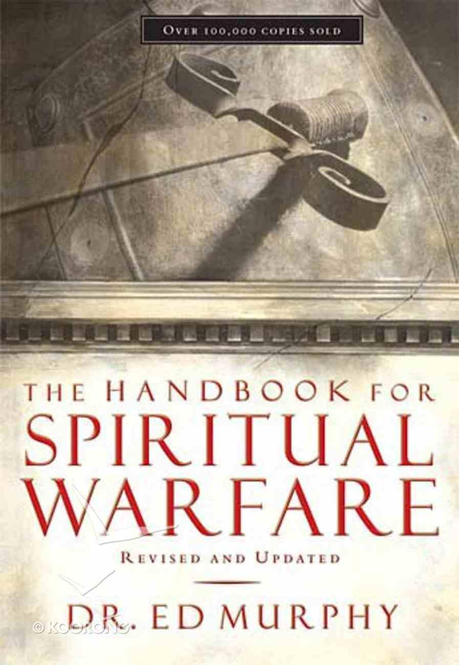 The Handbook For Spiritual Warfare Paperback