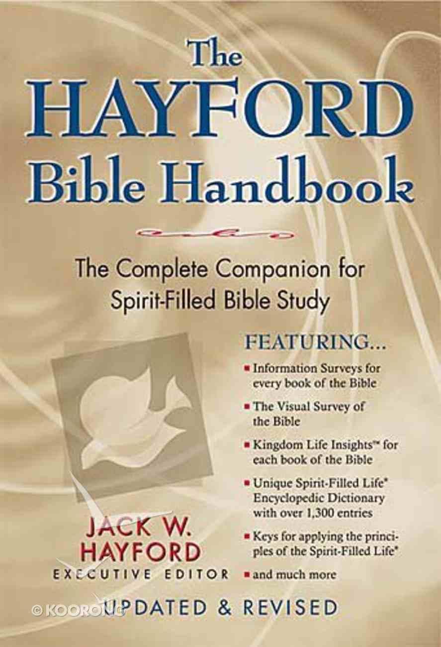 The Hayford Bible Handbook (2004) Hardback