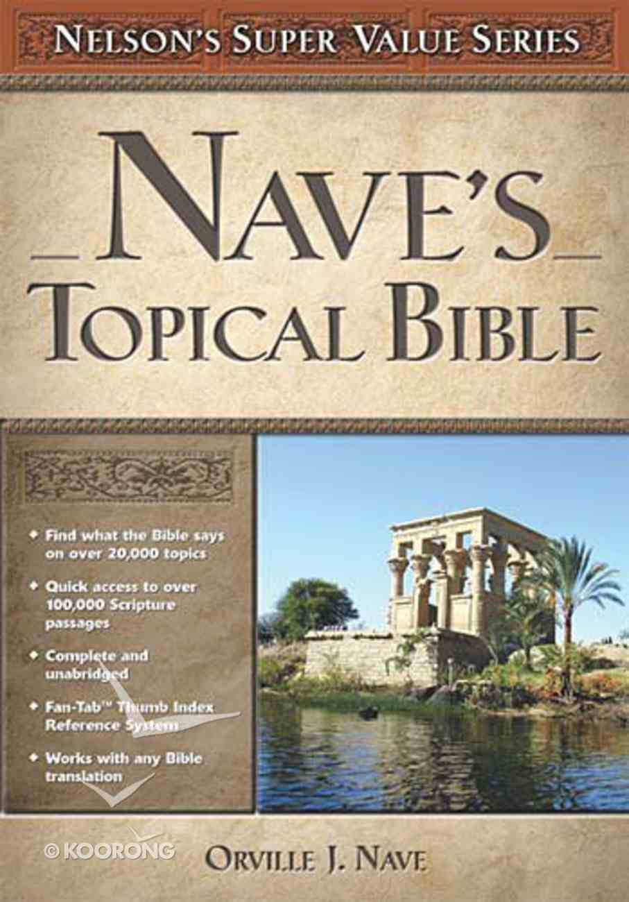 Nave's Topical Bible (Nelson's Super Value Series) Hardback