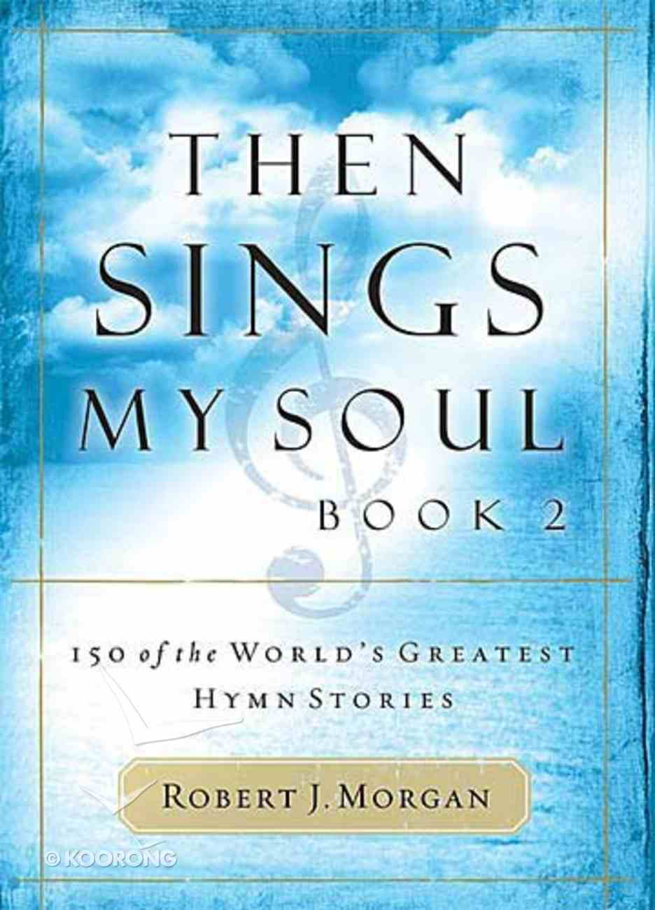 Then Sings My Soul Book 2 Paperback