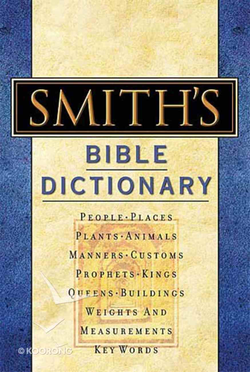 Smith's Bible Dictionary Hardback
