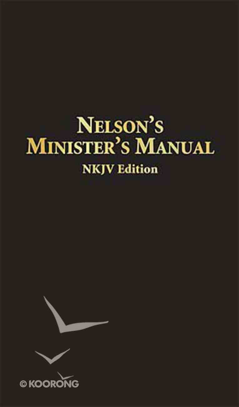 Nelson's Minister's Mnaual (Nkjv Edition) Bonded Leather