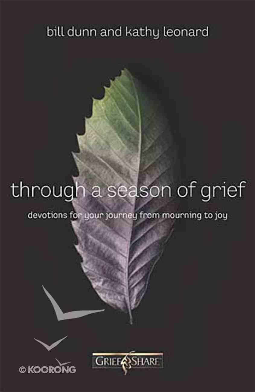 Through a Season of Grief Paperback